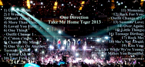 one direction, 1d, take me home, tour, setlist, scaletta, harry styles, liam payne, louis tomlinson, niall horan, zayn malik